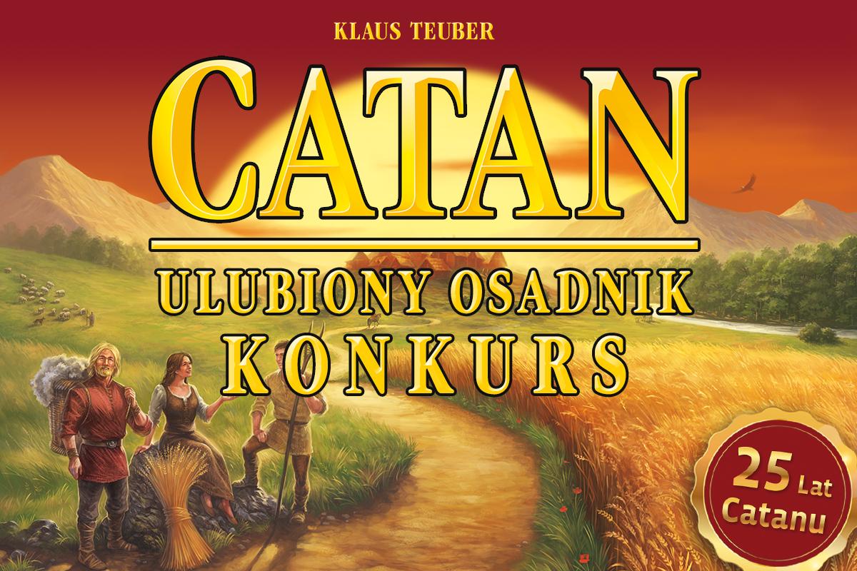 post_fb_ULUBIONY_OSADNIK_KONKURS_1200x800_catan_25_lat