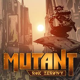 widget_260x260_mutant_rok_zerowy